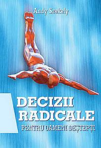 decizii-radicale-pentru-oameni-destepti_1_produs