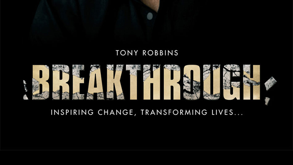 20120313-breakthrough-tony-robbins-black-background-with-title-949x534